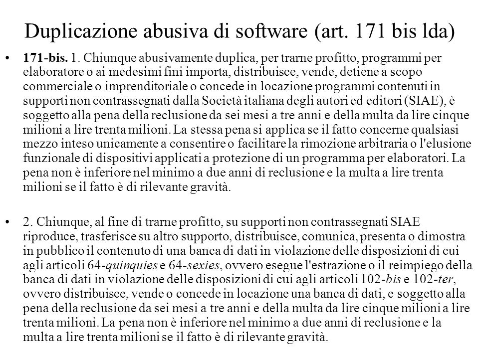 Duplicazione abusiva di software (art. 171 bis lda)