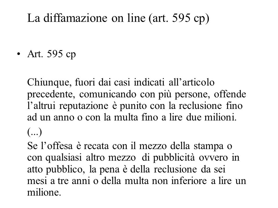 La diffamazione on line (art. 595 cp)