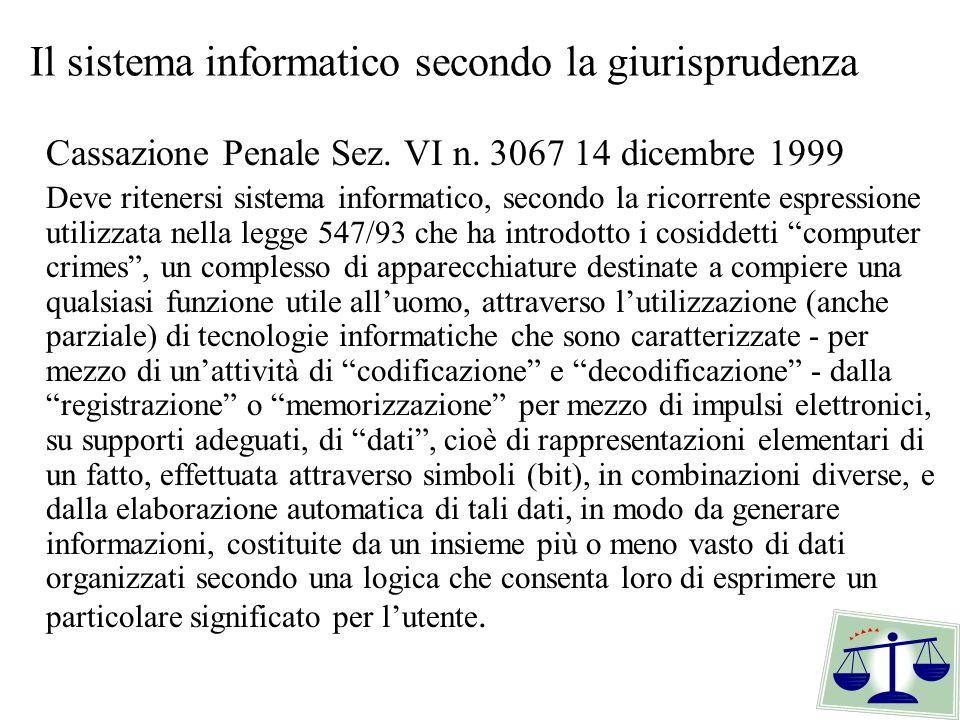 Il sistema informatico secondo la giurisprudenza
