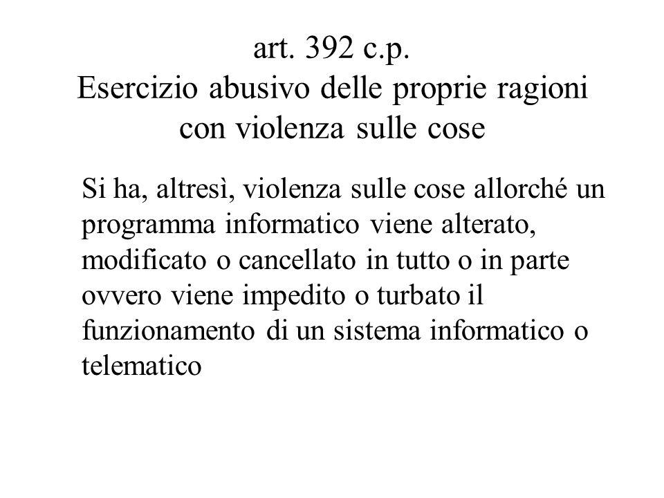 art. 392 c.p. Esercizio abusivo delle proprie ragioni con violenza sulle cose