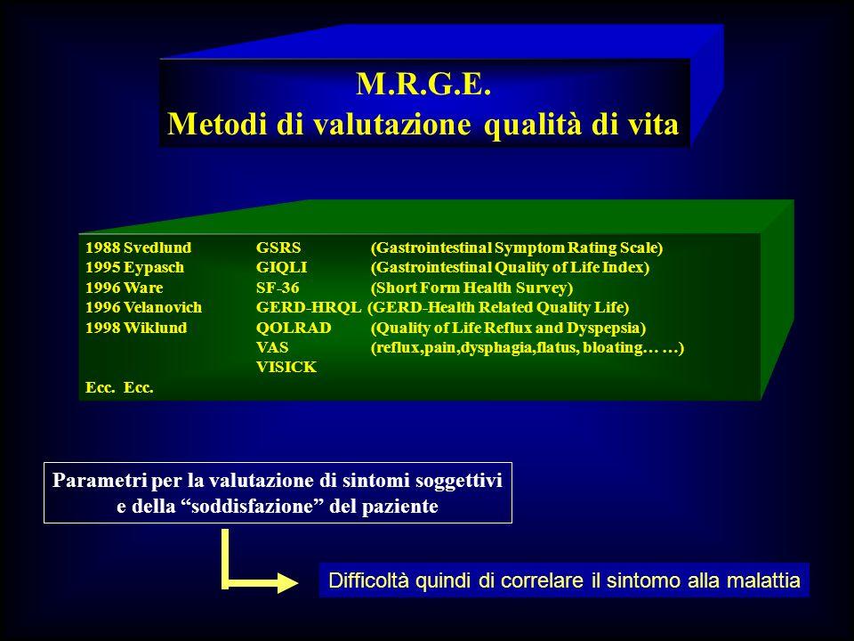 M.R.G.E. Metodi di valutazione qualità di vita