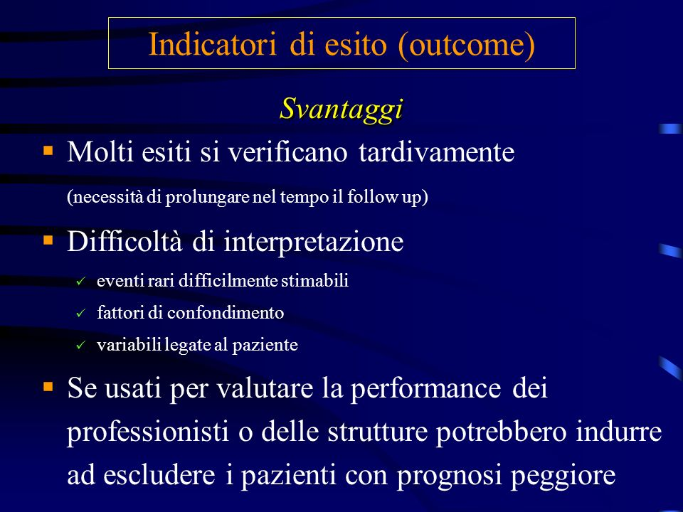 Indicatori di esito (outcome)