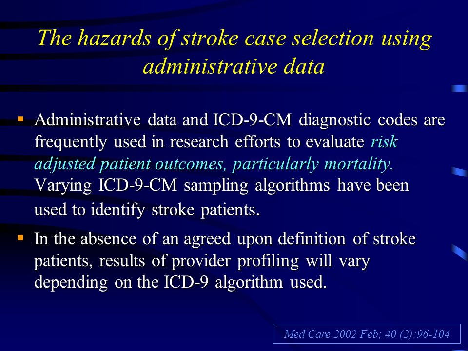 The hazards of stroke case selection using administrative data