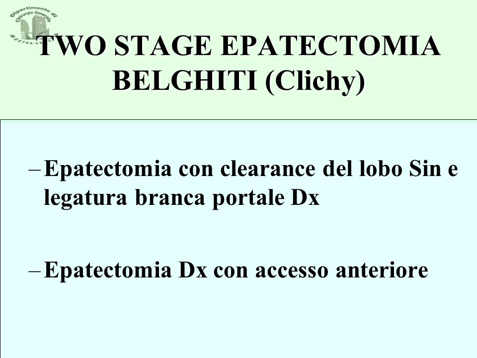 TWO STAGE EPATECTOMIA BELGHITI (Clichy)