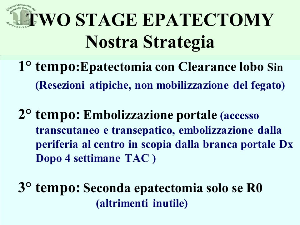 TWO STAGE EPATECTOMY Nostra Strategia