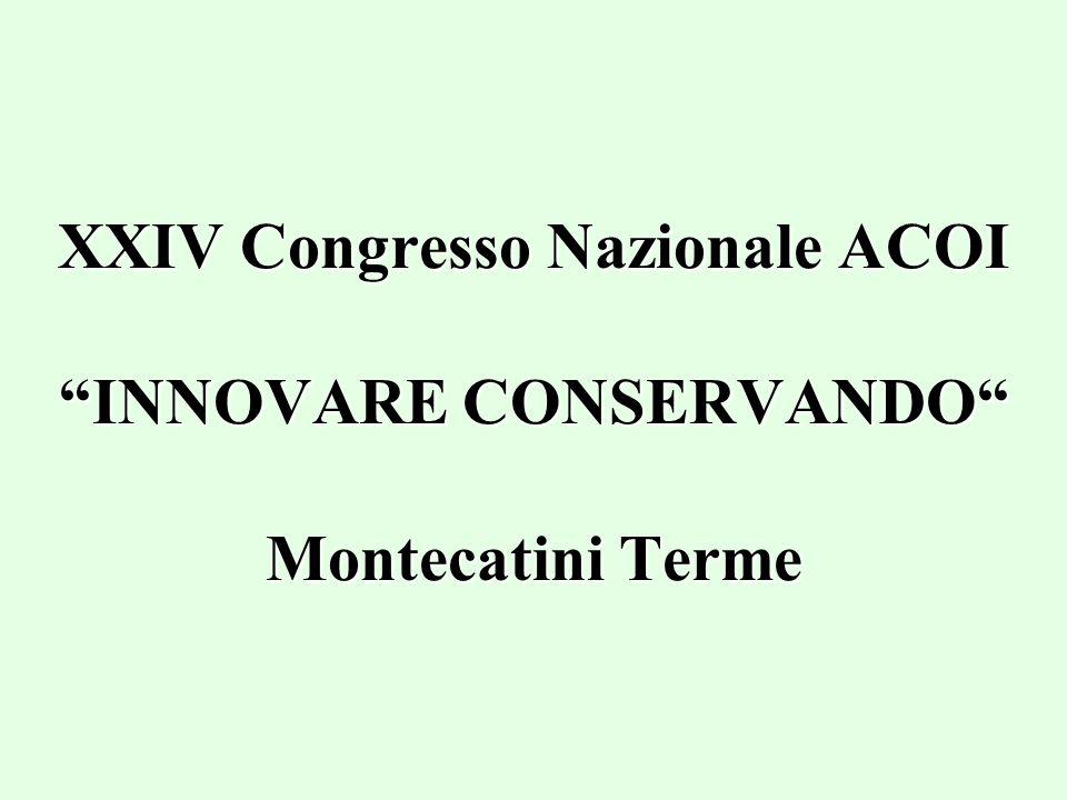 XXIV Congresso Nazionale ACOI INNOVARE CONSERVANDO Montecatini Terme