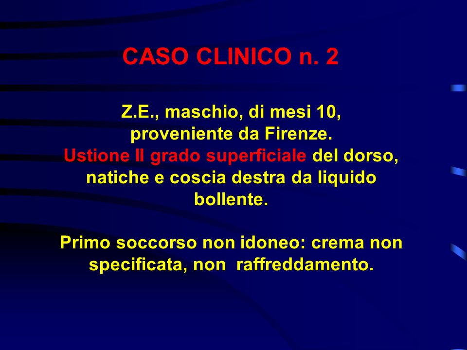 CASO CLINICO n. 2 Z.E., maschio, di mesi 10, proveniente da Firenze.
