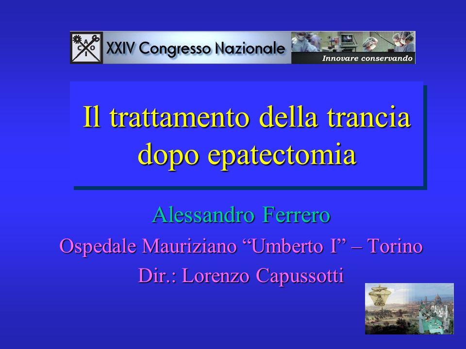 Il trattamento della trancia dopo epatectomia