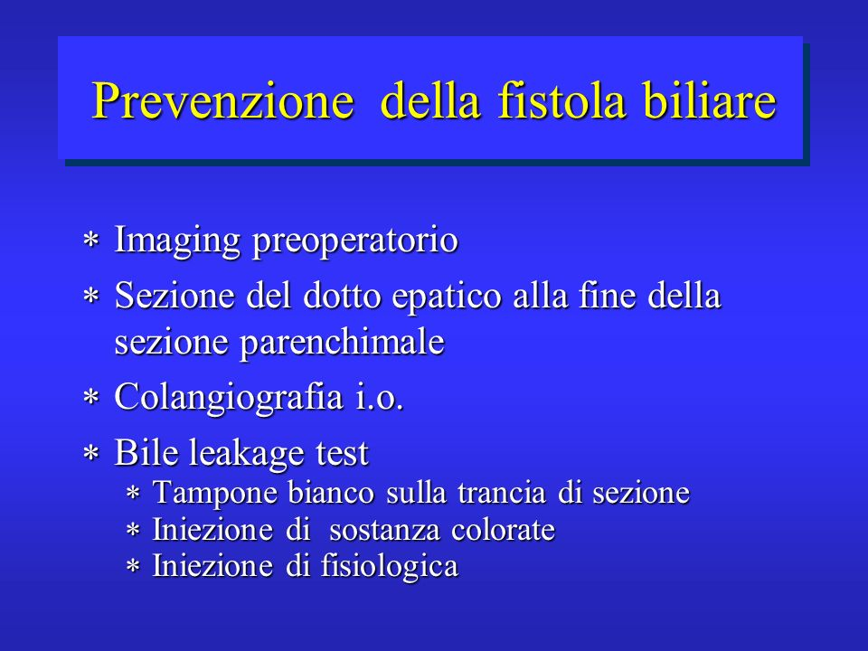 Prevenzione della fistola biliare