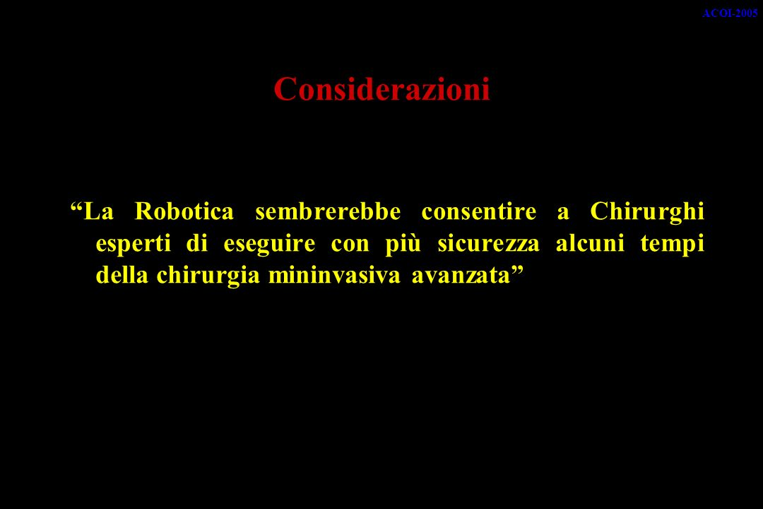 ACOI-2005 Considerazioni.