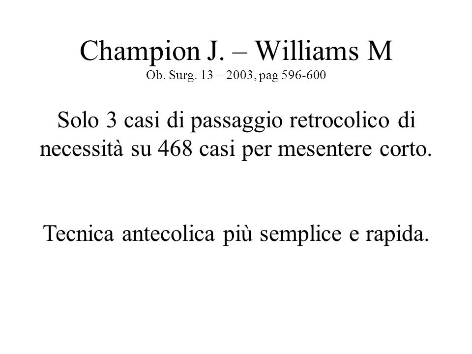 Champion J. – Williams M Ob. Surg. 13 – 2003, pag 596-600