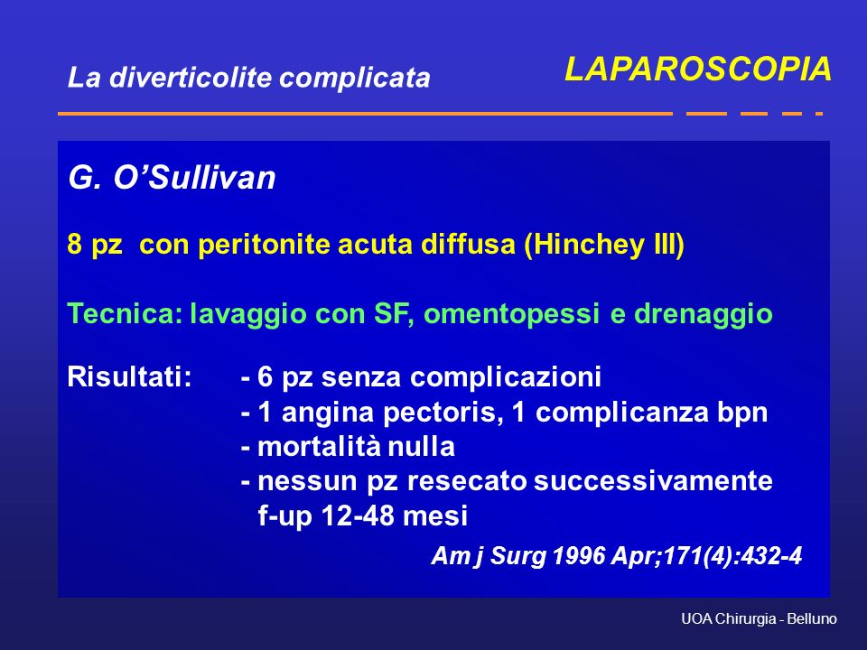 LAPAROSCOPIA G. O'Sullivan Am j Surg 1996 Apr;171(4):432-4