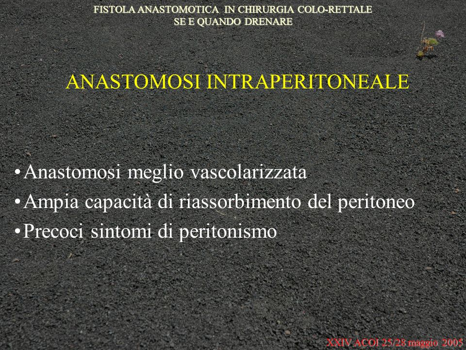 ANASTOMOSI INTRAPERITONEALE