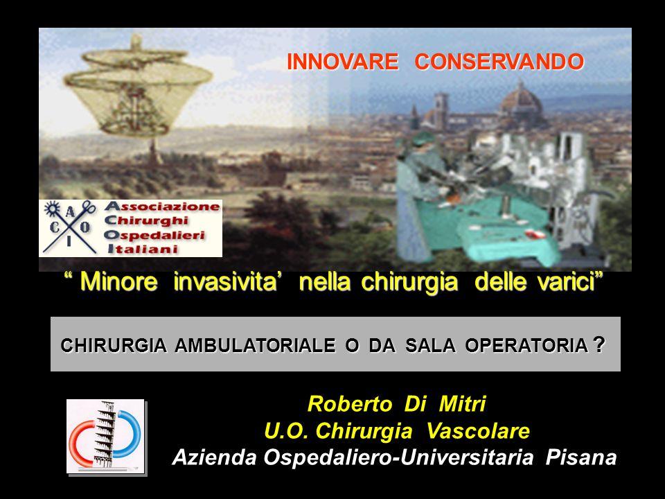 U.O. Chirurgia Vascolare Azienda Ospedaliero-Universitaria Pisana