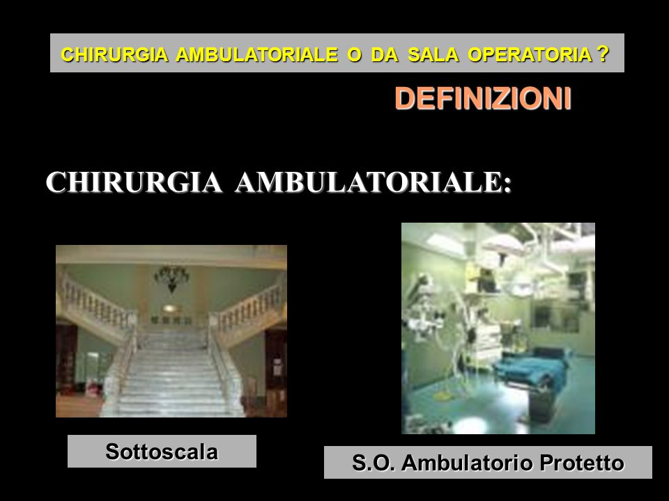 CHIRURGIA AMBULATORIALE:
