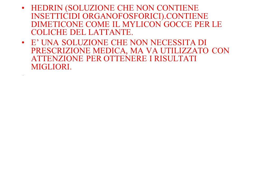 HEDRIN (SOLUZIONE CHE NON CONTIENE INSETTICIDI ORGANOFOSFORICI)