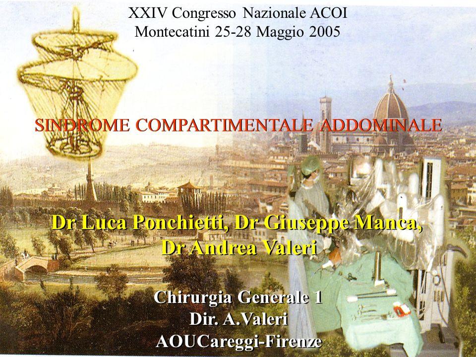 Dr Luca Ponchietti, Dr Giuseppe Manca,