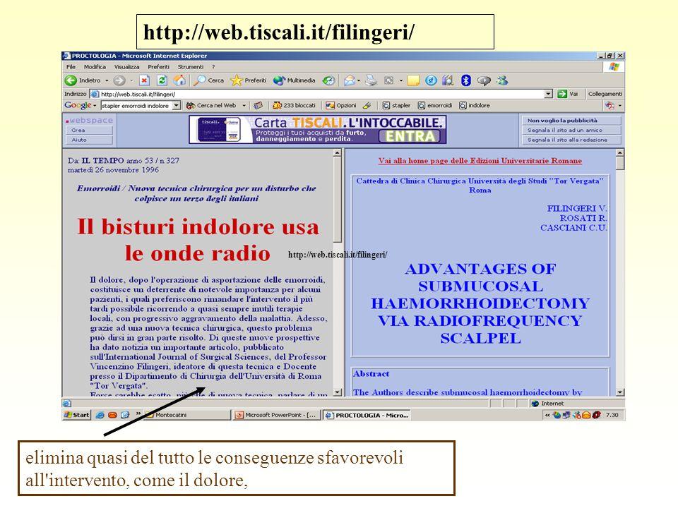 http://web.tiscali.it/filingeri/http://web.tiscali.it/filingeri/ elimina quasi del tutto le conseguenze sfavorevoli all intervento, come il dolore,
