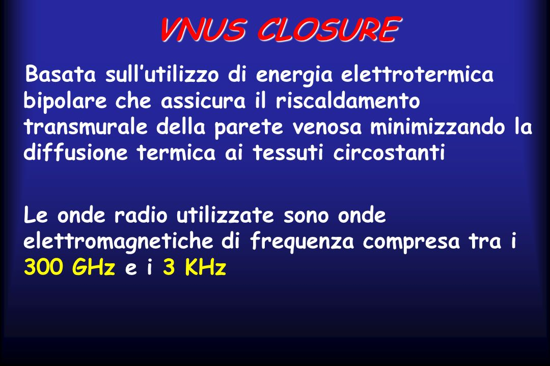 VNUS CLOSURE