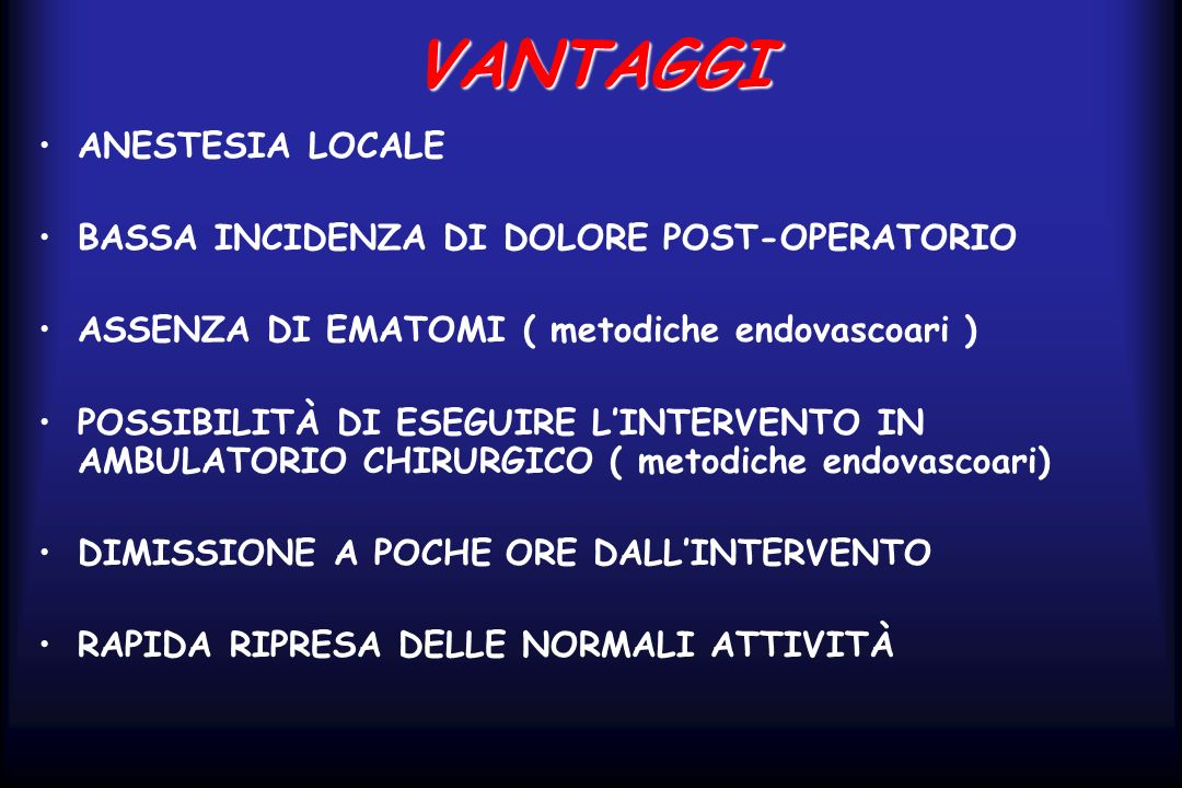 VANTAGGI ANESTESIA LOCALE BASSA INCIDENZA DI DOLORE POST-OPERATORIO