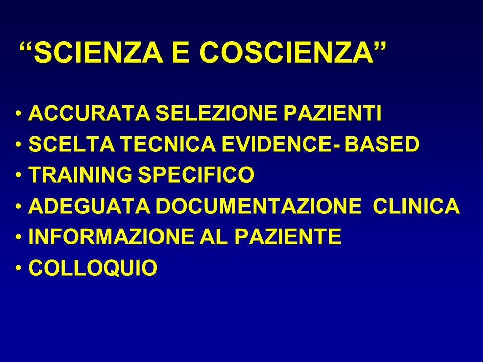 SCIENZA E COSCIENZA ACCURATA SELEZIONE PAZIENTI