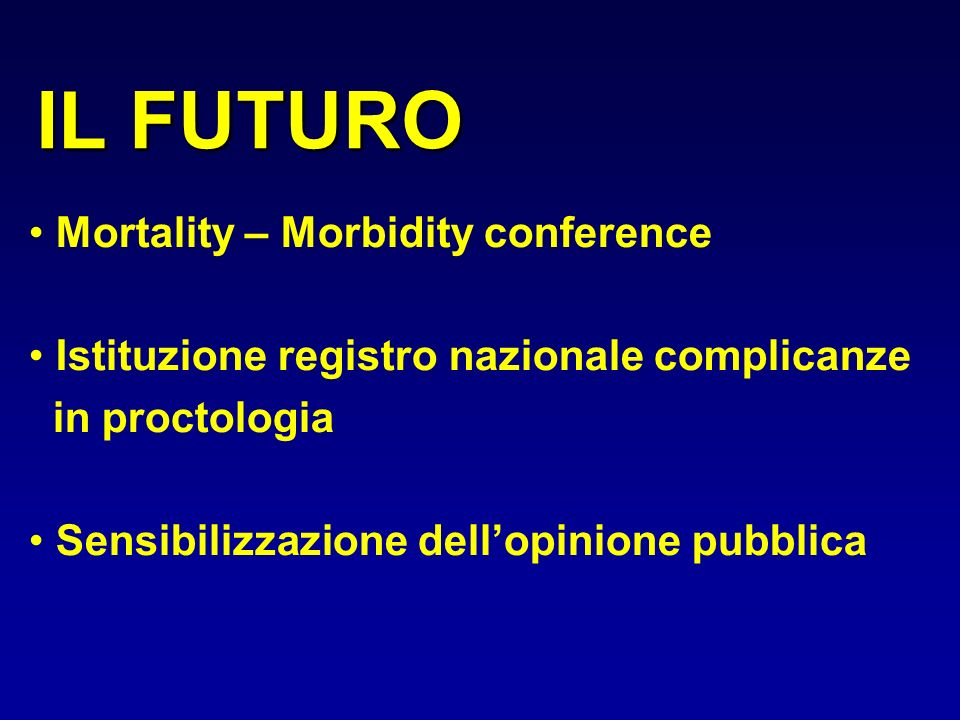 IL FUTURO Mortality – Morbidity conference