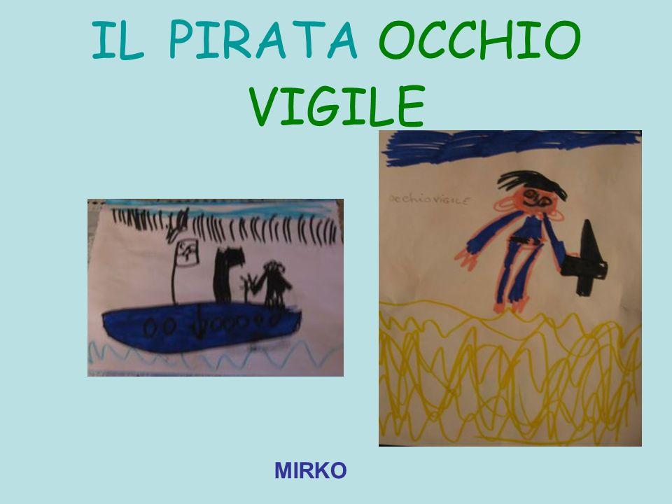 IL PIRATA OCCHIO VIGILE
