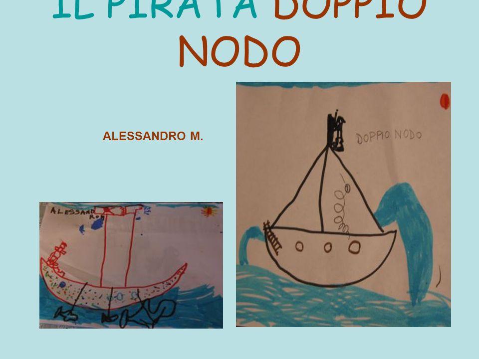 IL PIRATA DOPPIO NODO ALESSANDRO M.