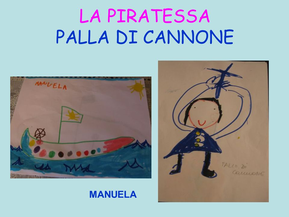 LA PIRATESSA PALLA DI CANNONE