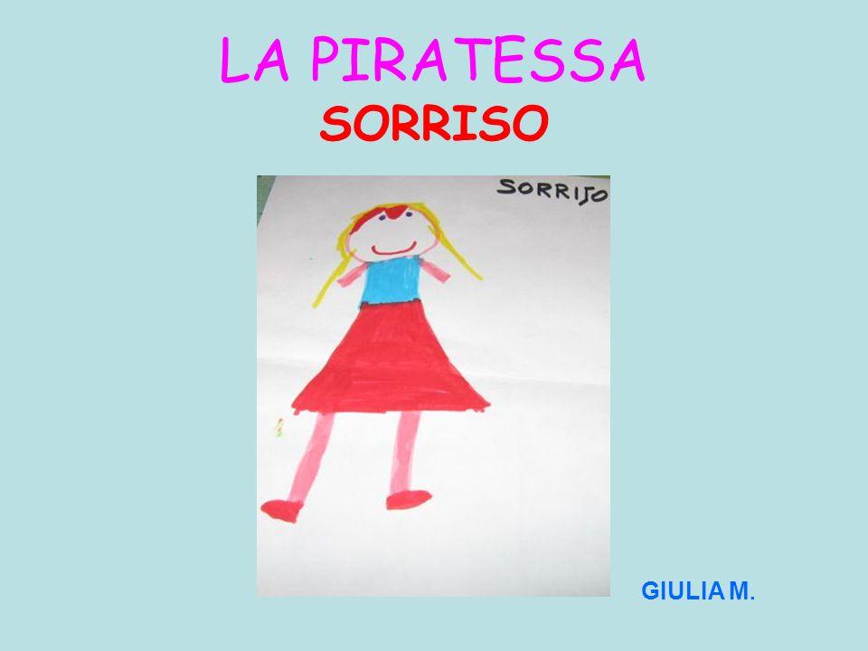 LA PIRATESSA SORRISO GIULIA M.