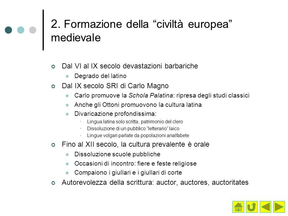 2. Formazione della civiltà europea medievale
