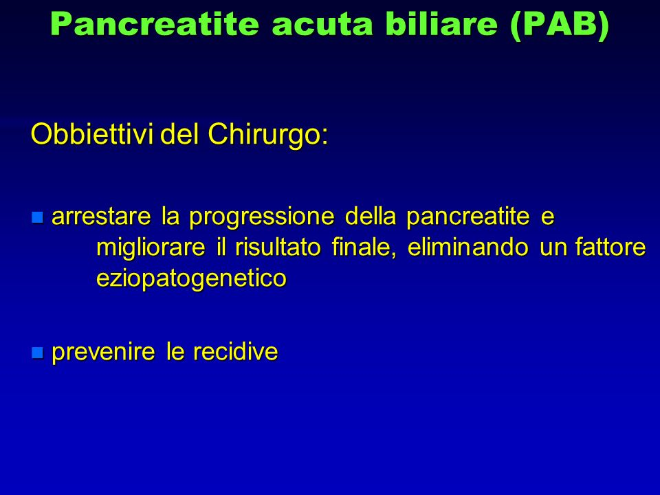 Pancreatite acuta biliare (PAB)
