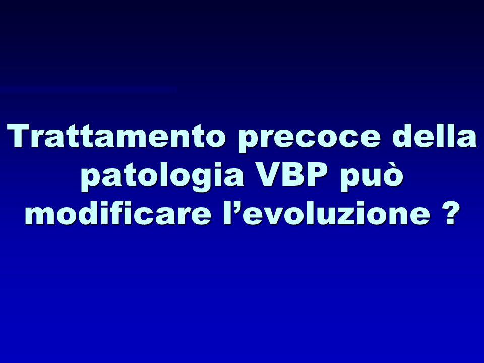 Trattamento precoce della patologia VBP può modificare l'evoluzione