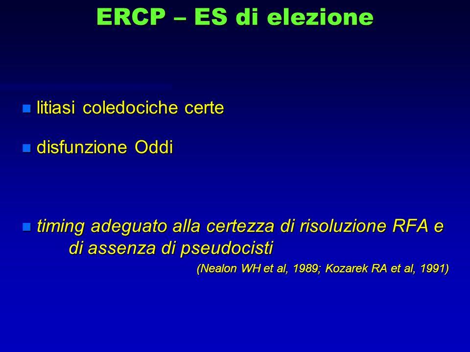 ERCP – ES di elezione litiasi coledociche certe disfunzione Oddi