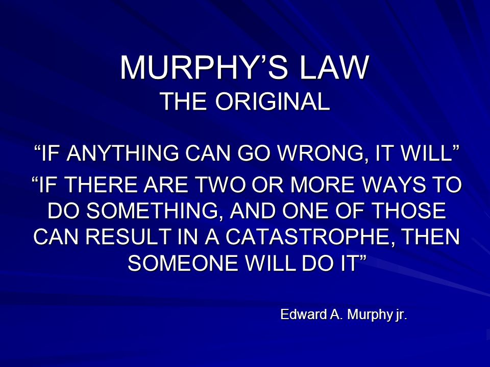 MURPHY'S LAW THE ORIGINAL
