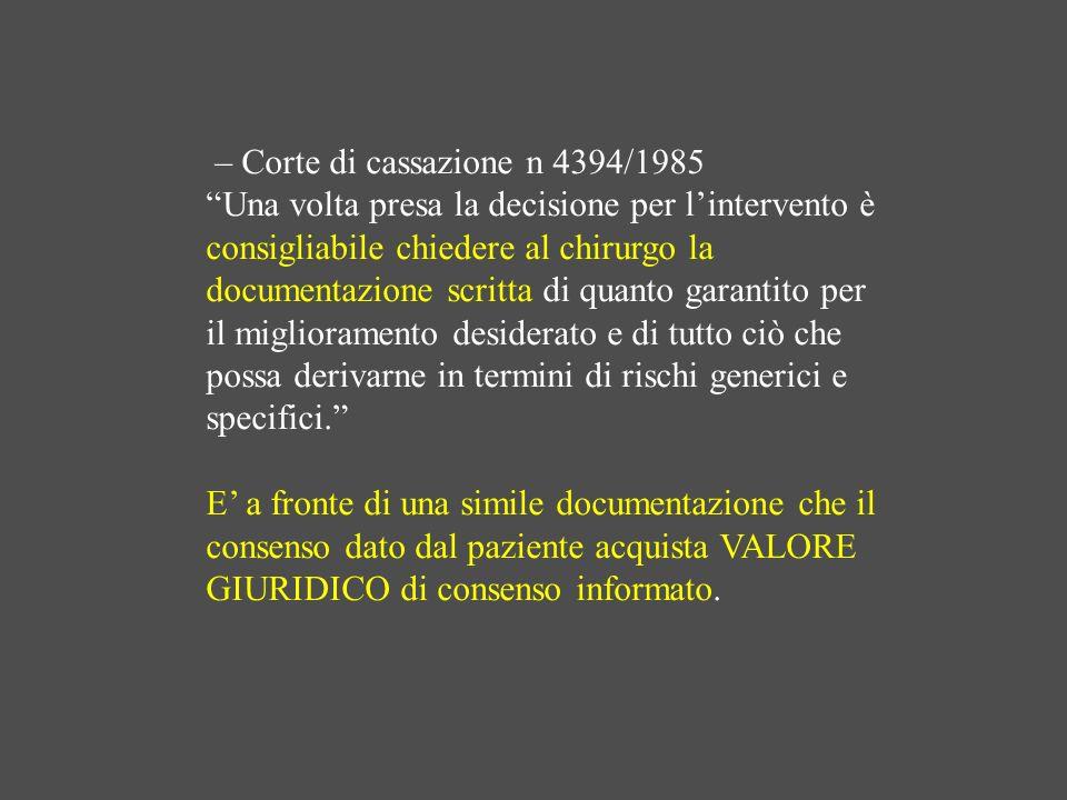 – Corte di cassazione n 4394/1985