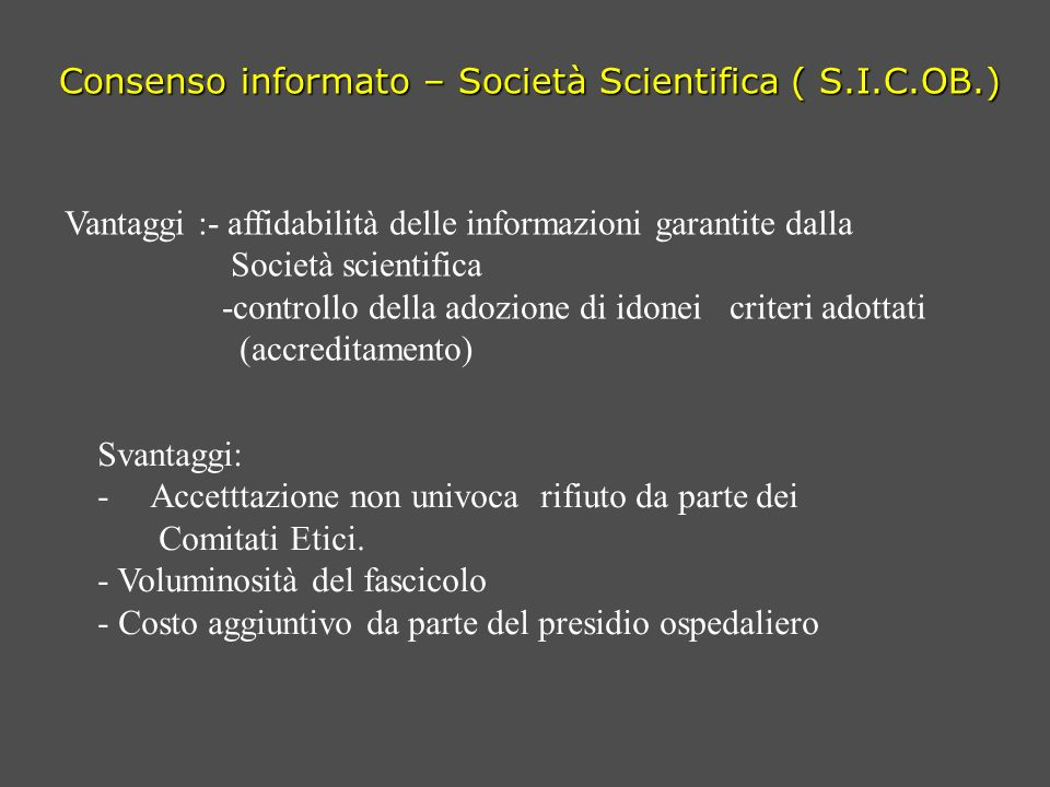 Consenso informato – Società Scientifica ( S.I.C.OB.)