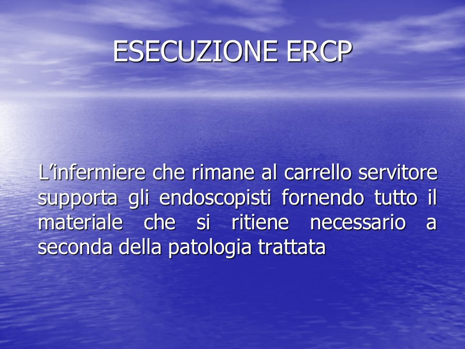 ESECUZIONE ERCP