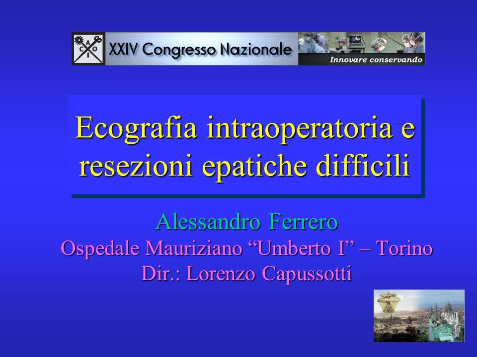 Ecografia intraoperatoria e resezioni epatiche difficili