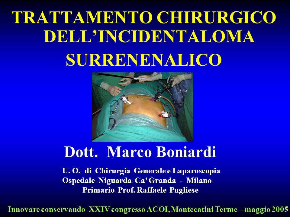 TRATTAMENTO CHIRURGICO DELL'INCIDENTALOMA