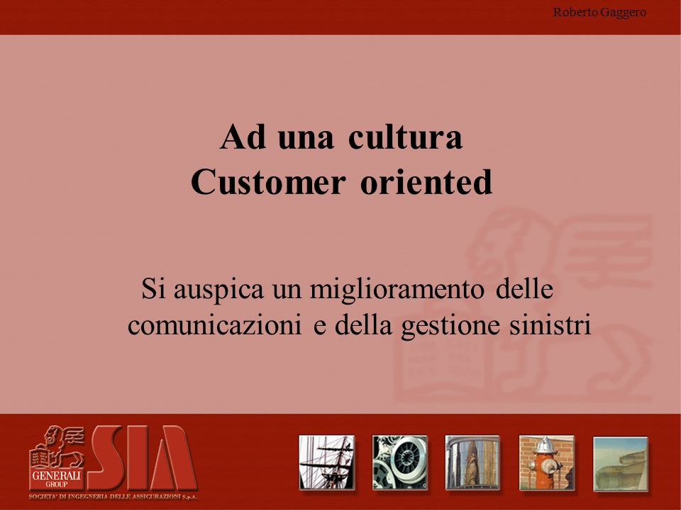 Ad una cultura Customer oriented