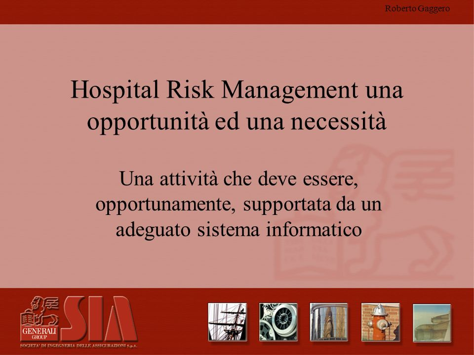 Hospital Risk Management una opportunità ed una necessità