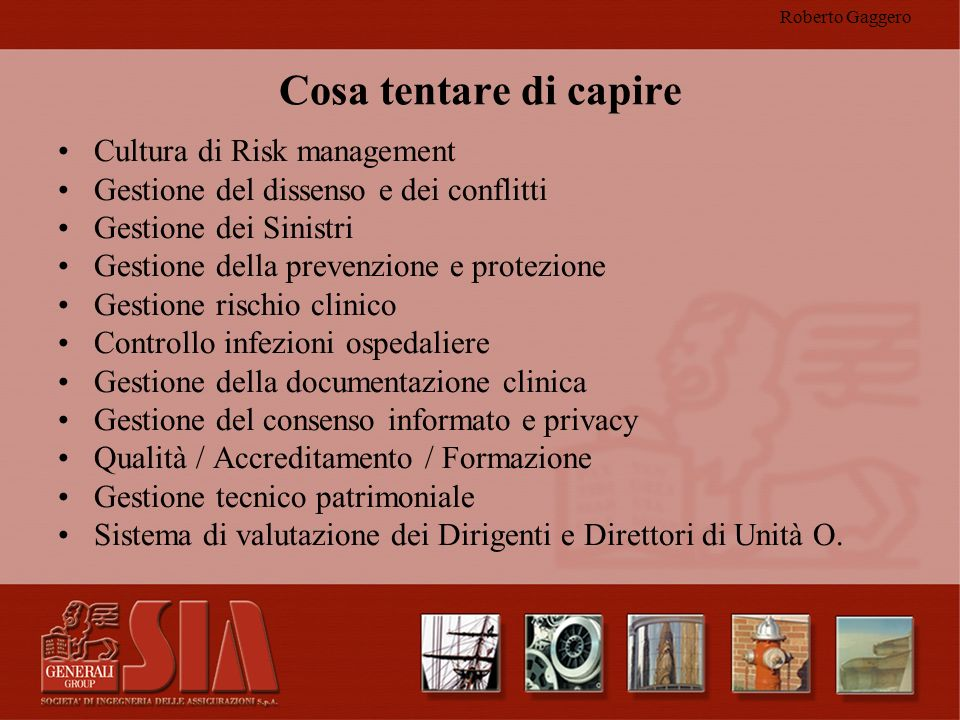 Cosa tentare di capire Cultura di Risk management