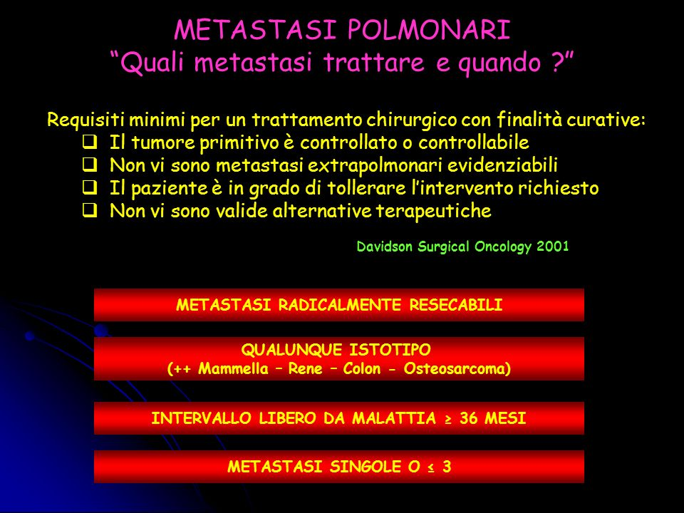 METASTASI POLMONARI Quali metastasi trattare e quando