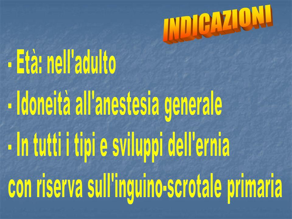 - Idoneità all anestesia generale