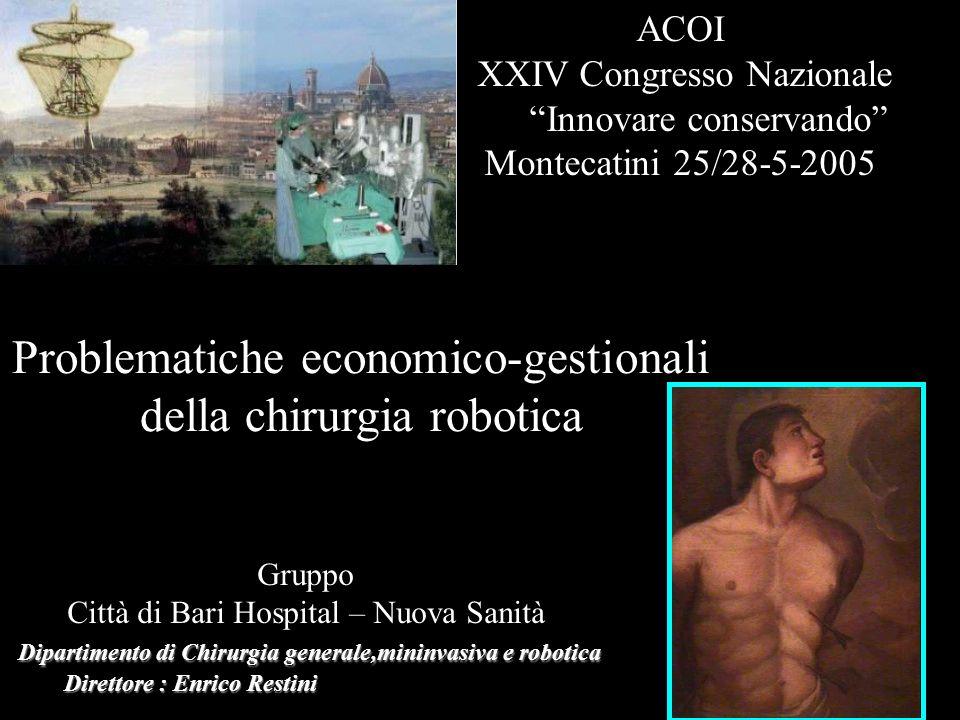 Problematiche economico-gestionali della chirurgia robotica