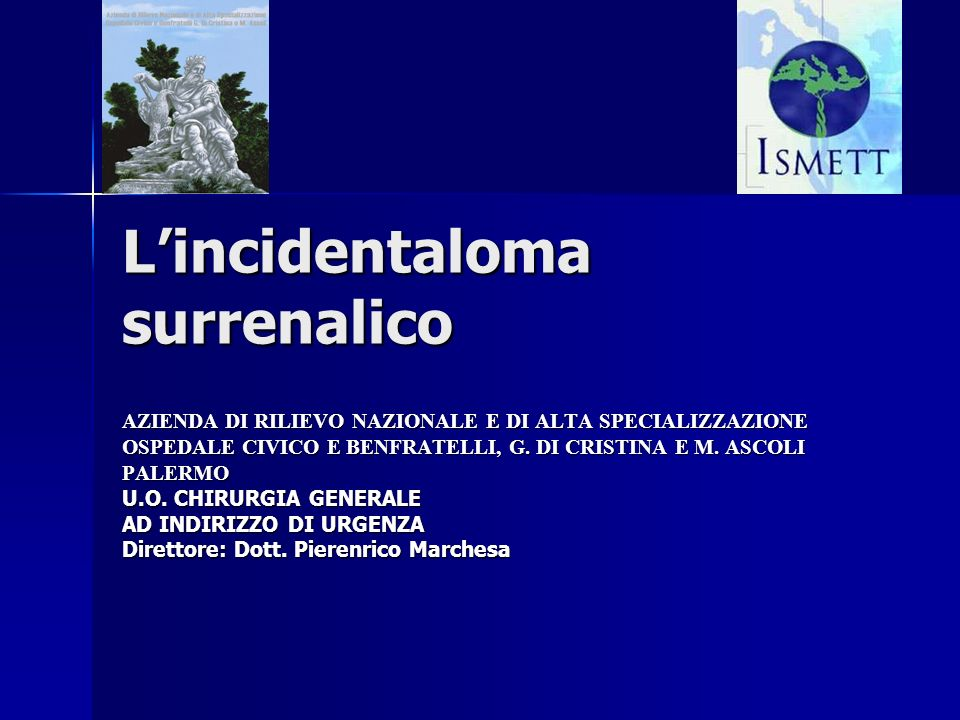 L'incidentaloma surrenalico
