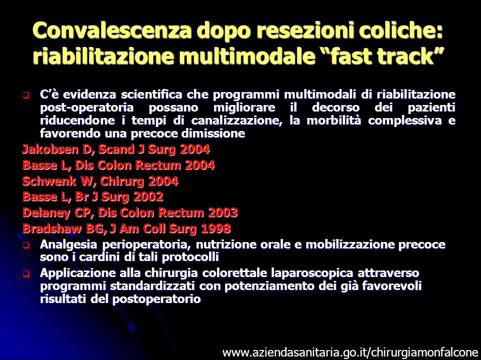 Convalescenza dopo resezioni coliche: riabilitazione multimodale fast track