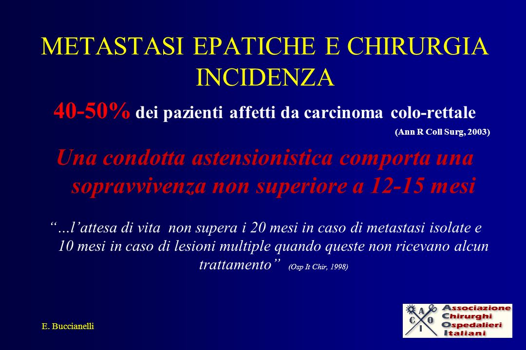 METASTASI EPATICHE E CHIRURGIA INCIDENZA