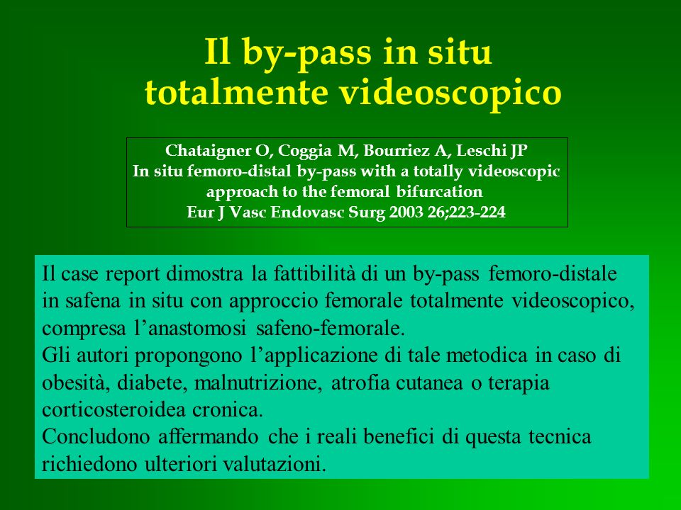 Il by-pass in situ totalmente videoscopico